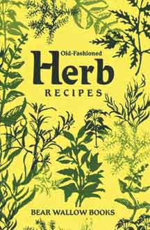 Old-Fashioned Herb Recipes Cookbook